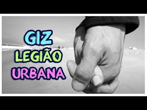 Giz - Legião Urbana