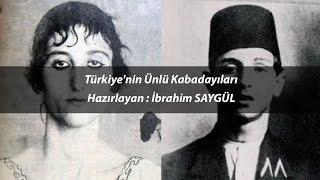 Türkiye'nin Ünlü Kabadayıları