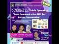 """Webinar  """"Good Communication Skill For Better Presentation"""""""