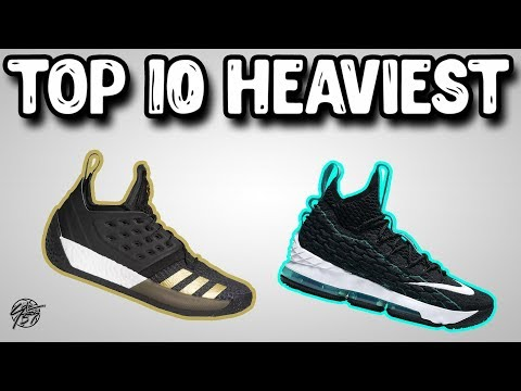 Top 10 Heaviest Basketball Shoes By Weight 2018!