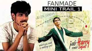 Character Kharaab Mini Trail 1 FANMADE   Jab Harry Met Sejal   Releasing August 4, 2017
