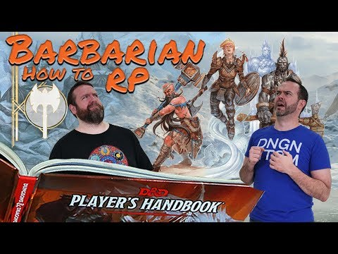 Barbarian: How to RP Classes in 5e Dungeons & Dragons - Web DM