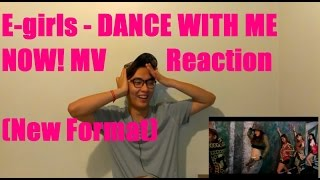 e girls dance with me now mv reaction new format