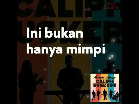 Free Download Hanya Mimpi - Faizal Tahir Ft Caliph Busker Mp3 dan Mp4