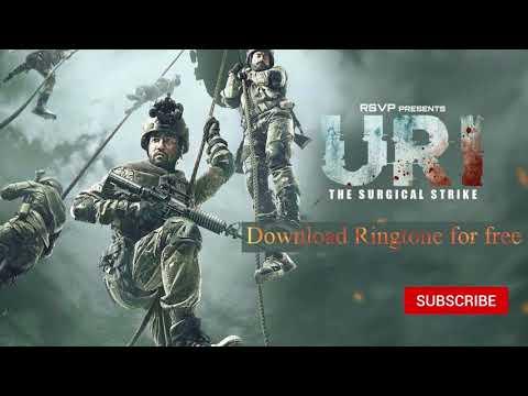 URI Ringtone Free Download | Surgical Strike |  Instrumental Ringtone