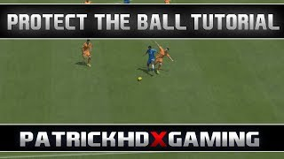 FIFA 14 | Protect the Ball Tutorial | How to use + When to use | effective Dribbling | PHDxG