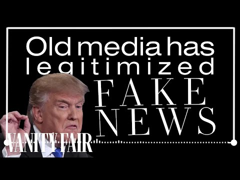 How the Media Spreads Fake News | Vanity Fair