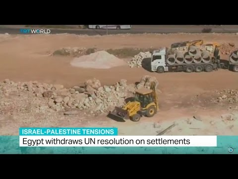 Israel-Palestine Tensions: Egypt withdraws UN resolution on settlements