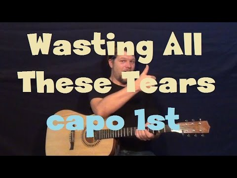 Wasting All These Tears (Cassadee Pope) Easy Guitar Lesson Strum ...