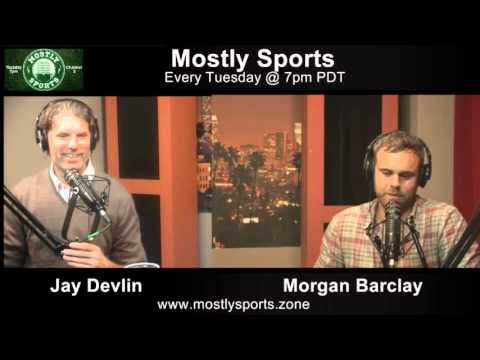 Mostly Sports: With Guest Nick Mundy