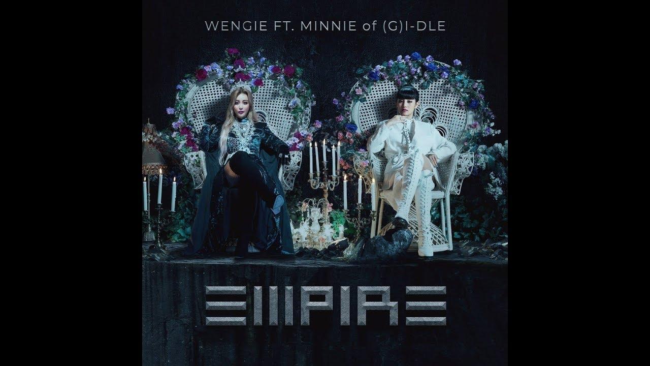 [1 HOUR LOOP / 1 시간] WENGIE ft. MINNIE (민니) of (G)I-DLE ((여자)아이들) - EMPIRE