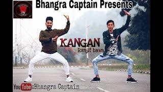 Bhangra On KANGAN || Ranjit Bawa || Bhangra Captain || 2k19