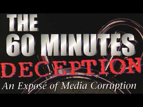 The 60 Minutes Deception (full length, official documentary)