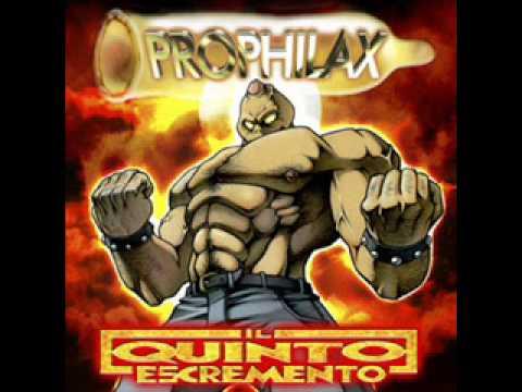 Prophilax - Me Prude Er Culo