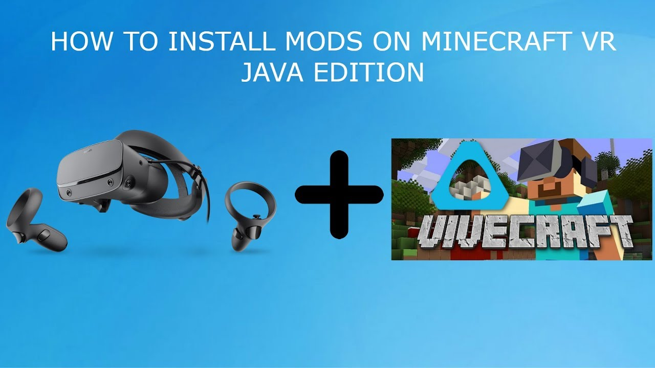 How to Download Mods For Minecraft Vr Java Edition