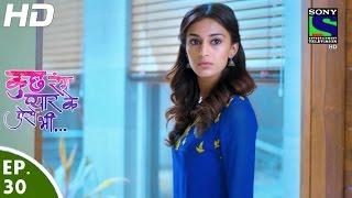 Kuch Rang Pyar Ke Aise Bhi - कुछ रंग प्यार के ऐसे भी - Episode 30 - 8th April, 2016