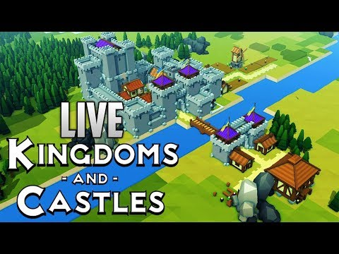 KINGDOMS AND CASTLES LIVESTREAM (ROAD TO 150 SUBS)