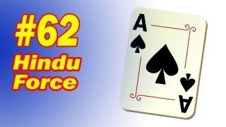 Hindu Card Force - Trick Your Audience - Spectator Takes The Card You Choose