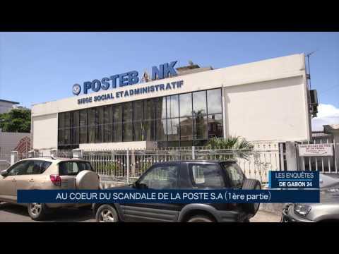 LES ENQUETES DE GABON24 - AU COEUR DU SCANDALE DE LA POSTE S.A (PART1)