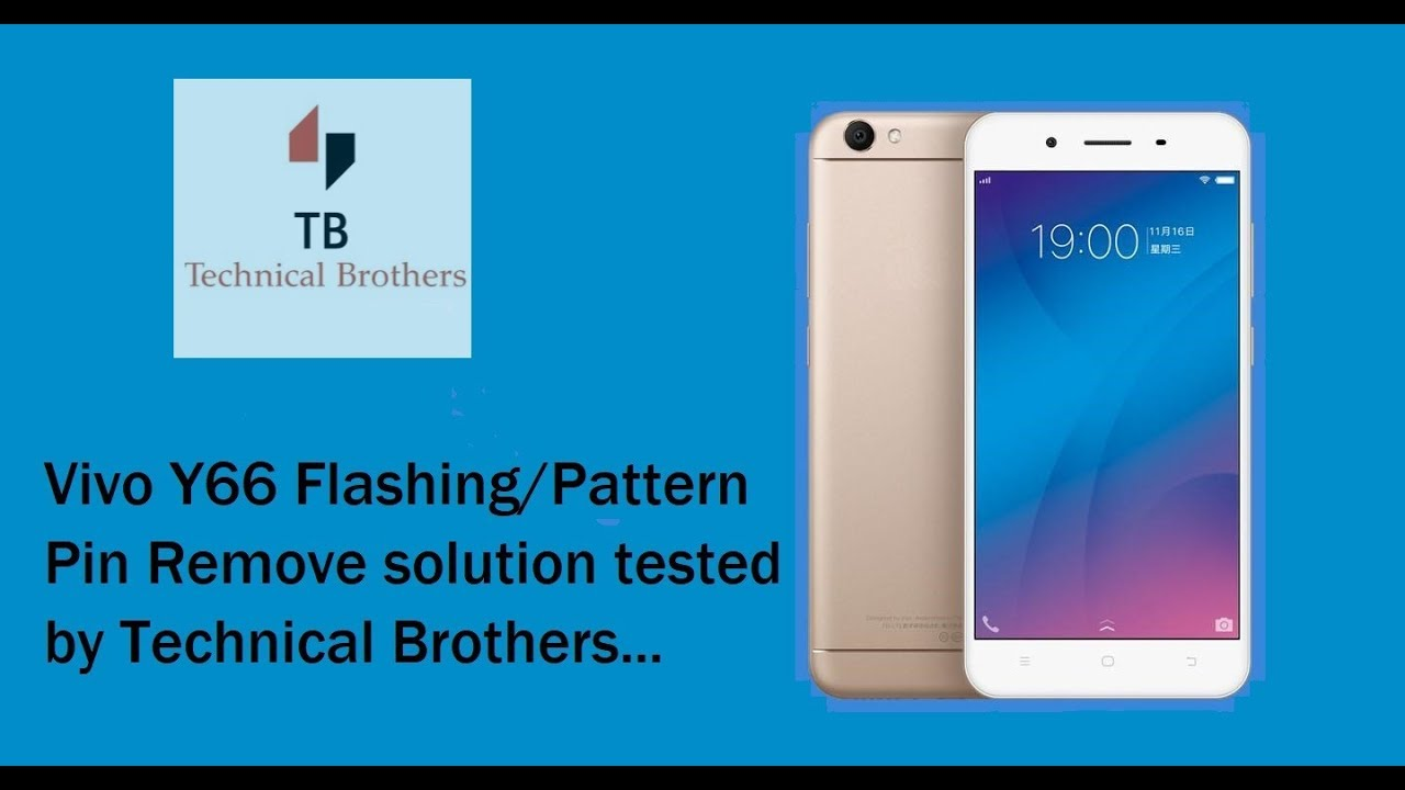 vivo y66 flashing or remove Pin/Pattern lock