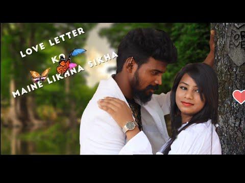 Love Letter Ko Maine Likhna Sikha - New Nagpuri Song 2018 || Singer-Sunil Khoya|| Paain and Angel
