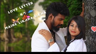 Love Letter Ko Maine Likhna Sikha - New Nagpuri Song 2018 || Singer-Sunil Khoya|| Paain and Angel
