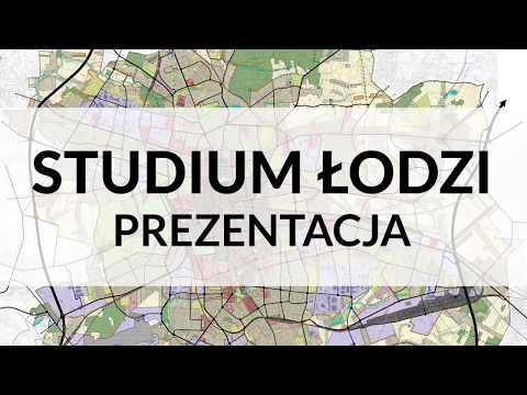 Studium Miasta Łodzi - Prezentacja