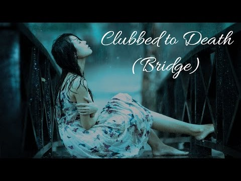 Rob Dougan — Clubbed to Death 2 [Bridge; Lowered Pitch - 90 Min.]