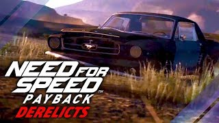 Need for Speed Payback - Derelicts Guide