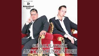 Ain`t No Mountain High Enough (Chico del Mar Remix)