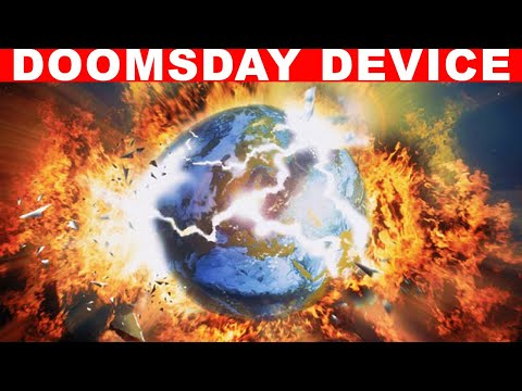 Does The Doomsday Device Really Exist?