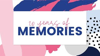 20 Years of Memories | Virtual 20th Anniversary Celebration