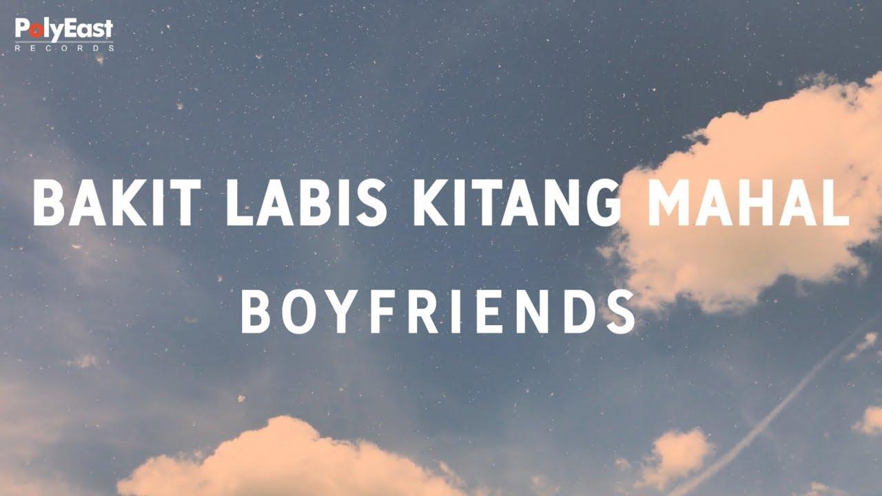 Download Boyfriends - Bakit Labis Kitang Mahal (Official Lyric Video)