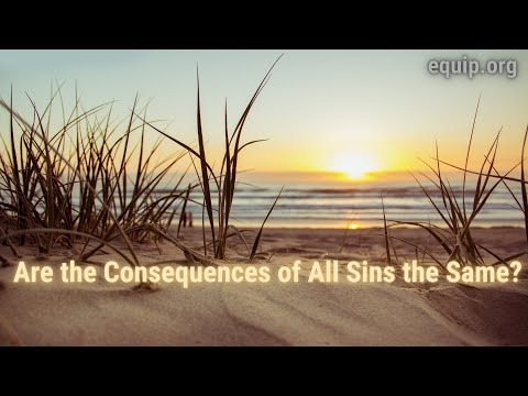 Are the Consequences of All Sins the Same?