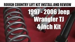 Jeep Wrangler Lift Kit Installation  1997 - 2006 Rough Country 4 Inch Lift Kit - Tutorial and Review