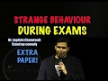 Strange Behaviours During Exams- Doctor Jagdish Chaturvedi: Stand up Comedy Show India