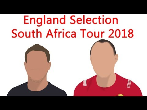 England Selection  South Africa Tour 2018