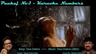 Tera Chehra - Adnan Sami - Karaoke Cover By Pankajno1