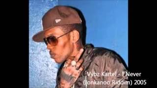 Vybz Kartel - I Never (Jonkanoo Riddim) 2005
