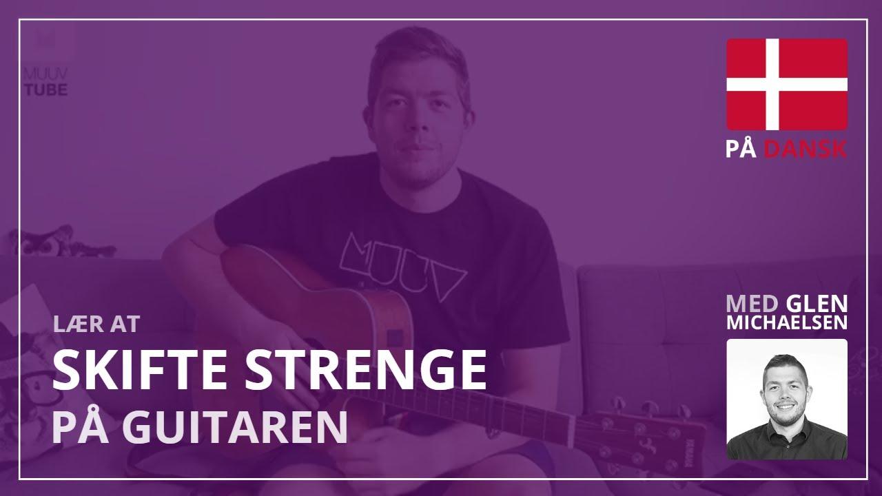 GUIDE: Lær at skifte strenge på din guitar
