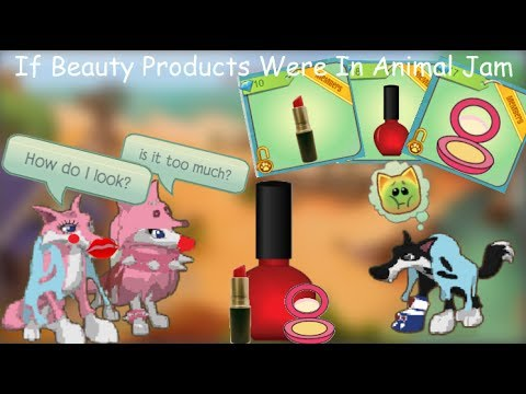If There Were Beauty Products In Animal Jam