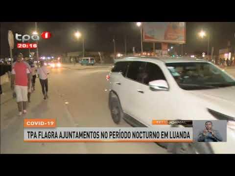 Download Covid-19 : TPA flagra ajuntamentos no período nocturno em Luanda