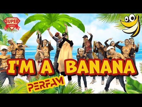 I'm a BANANA - PERFAM /Танцуй вместе с Super Party (ENG edition 2020)