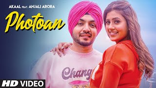 Photoan (Full Song) Akaal Ft. Anjali Arora  | Jaymeet | Jashan Jagdev | New Punjabi Songs 2021