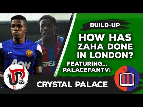 How has Wilfried Zaha got on at Crystal Palace? | Featuring PalaceFanTV