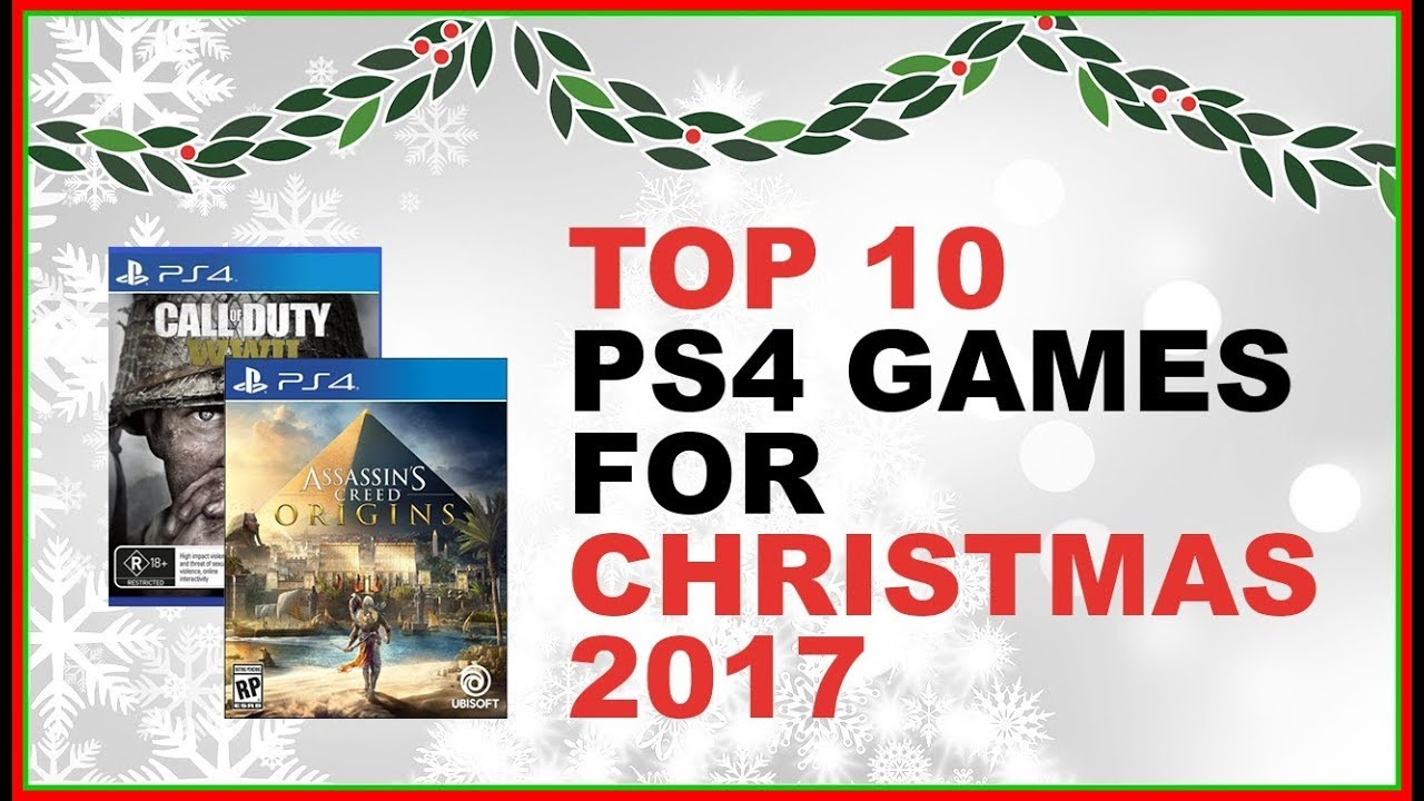 best ps4 games for christmas