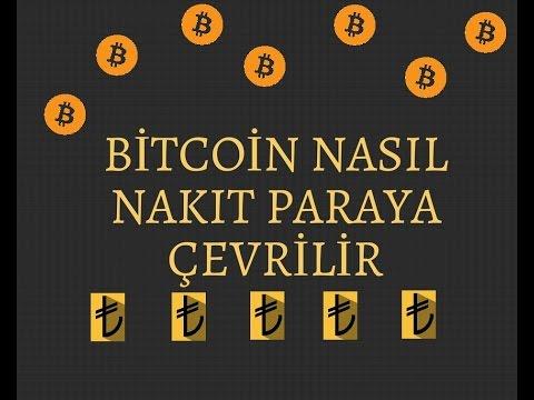 Bitcoini Nakit Paraya Çevirme !    Türk Lirası Olarak  