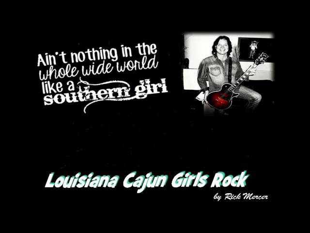 Louisiana Cajun Girls Rock(Music & Lyrics)