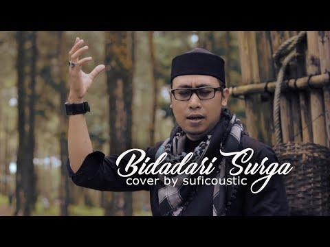 BIDADARI SURGA (USTADZ JEFRI AL BUCHORI) - COVER BY SUFICOUSTIC