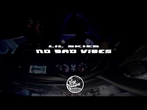Lil Skies - No Bad Vibes (Letra) ᴴᴰ🎵
